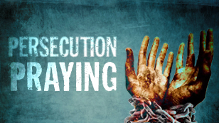 Persecution Praying