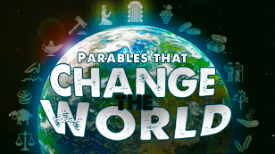 The Parables That Change The World